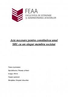 Acte necesare pentru constituirea unui SRL cu un singur membru societar - Pagina 1