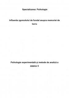 Influența zgomotului de fundal asupra memoriei de lucru - Pagina 1