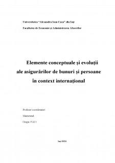 Elemente conceptuale și evoluții ale asigurărilor de bunuri și persoane în context internațional - Pagina 1