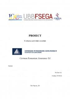 Evaluarea activității unei societăți de asigurare. studiu de caz German Romanian Assurance SA - Pagina 1
