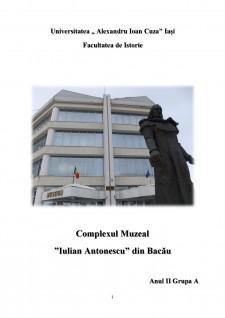 Complexul Muzeal Iulian Antonescu din Bacău - Pagina 1