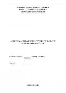 Acțiunea actelor normative în timp, spațiu și asupra persoanelor - Pagina 1