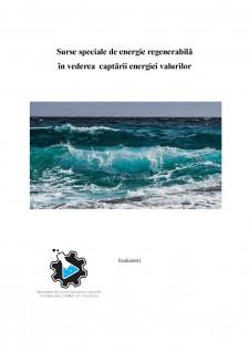 Surse speciale de energie regenerabilă în vederea captării energiei valurilor - Pagina 1