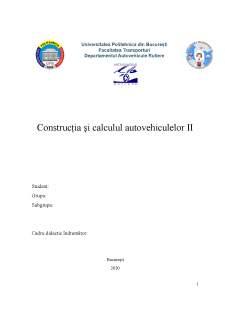 Construcția și calculul autovehiculelor II - Pagina 1