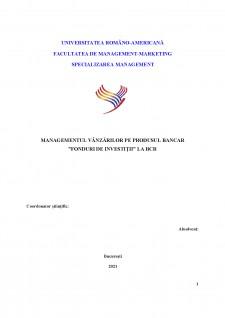 Managementul vânzărilor pe produsul bancar - Fonduri de Investiții la BCR - Pagina 2