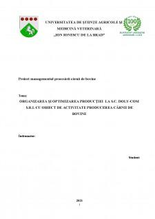 Organizarea și optimizarea producției la SC Doly-Com SRL cu obiect de activitate producerea cărnii de bovine - Pagina 1