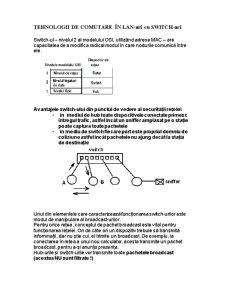 Tehnologii de Comutare în Lan-uri cu Switch-uri - Pagina 1