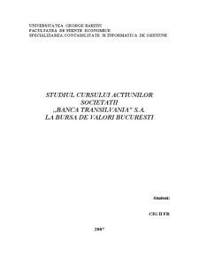 Studiul Cursului Actiunilor Societatii Banca Transilvania SA la Bursa de Valori Bucuresti - Pagina 3