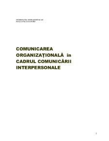 Comunicarea Organizațională în Cadrul Comunicării Interpersonale - Pagina 1
