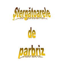Ștergătorul de Parbriz - Pagina 2