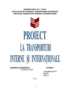 Proiect la Transporturi Interne si Internationale - Pagina 1