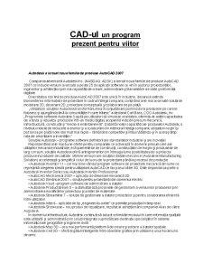 CAD-ul un Program Prezent pentru Viitor - Pagina 1