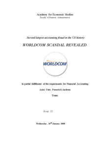 Second Largest Accounting Fraud în the US History - Worldcom Scandal Revealed - Pagina 1