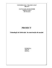 Tehnologii de Fabricație în Construcția de Mașini - Pagina 1
