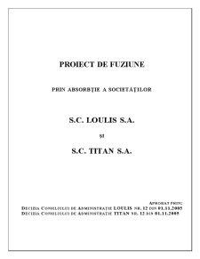 Proiect de Fuziune prin Absorbtie a Societatilor SC Loulis SA si SC Titan SA - Pagina 1