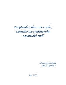 Drepturile Subiective Civile, Elemente ale Continutului Raportului Civil - Pagina 1