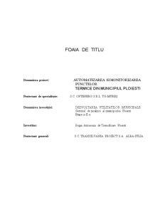 Automatizarea ai Monitorizarea Punctelor Termice din Municipiul Ploiesti - Pagina 2