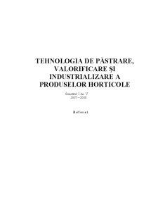 Tehnologia de Pastrare, Valorificare și Industrializare a Produselor Horticole - Pagina 1