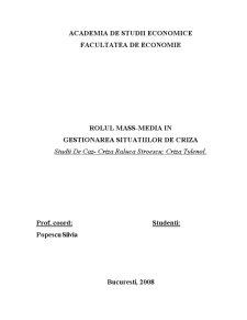 Rolul Mass-Media in Gestionarea Situatiilor de Criza - Studii de Caz - Criza Raluca Stroescu - Criza Tylenol - Pagina 1