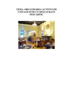 Organizarea Activitatii Unitatii intr-un Restaurant Pescaresc - Pagina 2