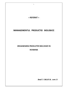 Organizarea Productiei Biologice in Romania - Pagina 1
