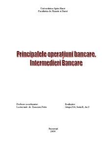 Principalele Operatiuni Bancare - Intermedierea Bancara - Pagina 1