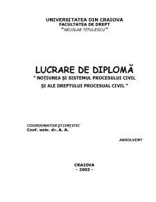 Noțiunea și Sistemul Procesului Civil și ale Dreptului Procesual Civil - Pagina 1