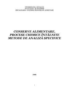 Conserve Alimentare - Procese Chimice Intalnite Metode de Analiza Specifice - Pagina 1