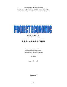 Proiect Economic Realizat la B.R.D. – G.S.G. Roman - Pagina 1