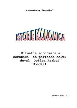Proiect - Situatia Economica a Romaniei in Perioada Celui de-al Doilea Razboi Mondial