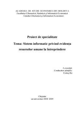 Proiect - Sistem Informatic privind Evidența Resurselor Umane la Întreprindere