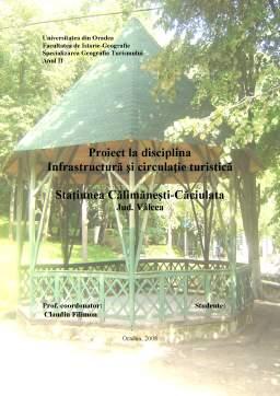 Proiect - Calimanesti - Caciulata - Infrastructura Turistica