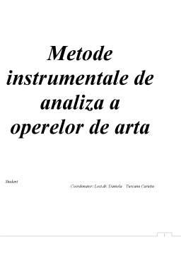 Referat - Metode Instrumentale de Analiza a Operelor de Arta