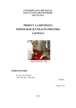 Proiect - Secție de Prelucrare a Laptelui în Vederea Obținerii de Lapte de Consum Sterilizat