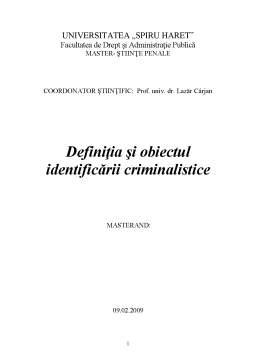 Referat - Definiția și Obiectul Identificării Criminalistice