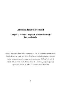 Proiect - Al Doilea Razboi Mondial - Origine si Evolutie - Impactul Asupra Securitatii Internationale