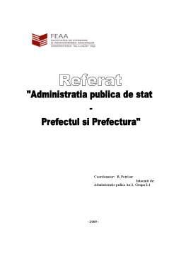 Referat - Administratia Publica de Stat - Prefectul si Prefectura