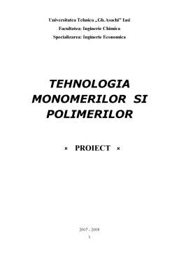 Proiect - Tehnologia Monomerilor și Polimerilor