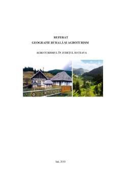 Proiect - Geografie Rurala si Agroturism - Agroturismul in Judetul Suceava