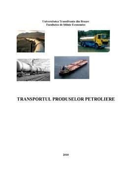 Proiect - Transportul Produselor Petroliere