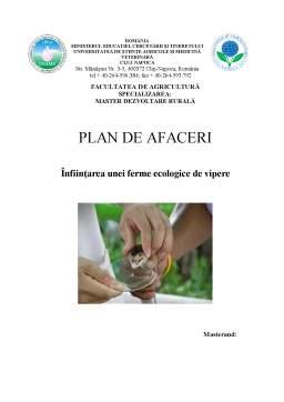 Proiect - Plan de Afaceri - Infiintarea unei Ferme Ecologice de Vipere