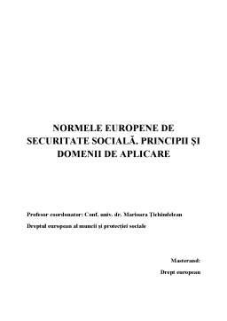 Proiect - Normele Europene de Securitate Sociala - Principii si Domenii de Aplicare