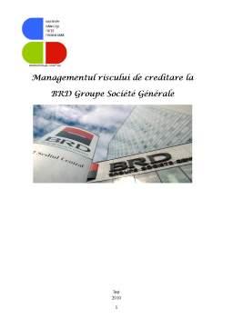 Proiect - Managementul Riscului de Creditare la BRD Groupe Societe Generale