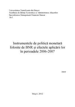 Proiect - Instrumentele de Politică Monetară Folosite de BNR și Efectele Aplicării Lor în Perioadele 2006-2007