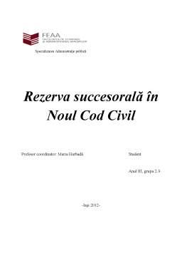 Proiect - Rezerva Succesorală în Noul Cod Civil