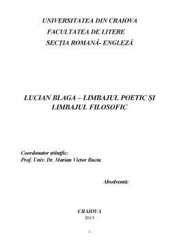 Licență - Limbajul Poetic și Limbajul Filosofil al lui Lucian Blaga