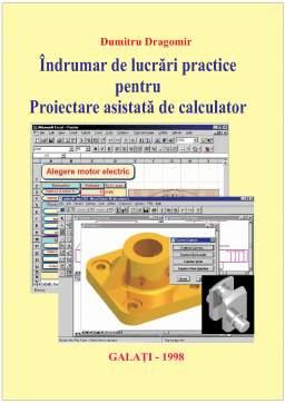 Laborator - Îndrumar de Lucrări Practice pentru Proiectare Asistată de Calculator