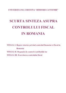 Curs - Scurta Sinteza asupra Controlului Fiscal in Romania