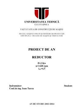 Proiect - Reductor cu o Treapta cu Roti Dintate Conice cu Dinti Drepti