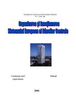 Proiect - Organizarea si functionarea Sistemului Bancar al Bancilor Centrale
